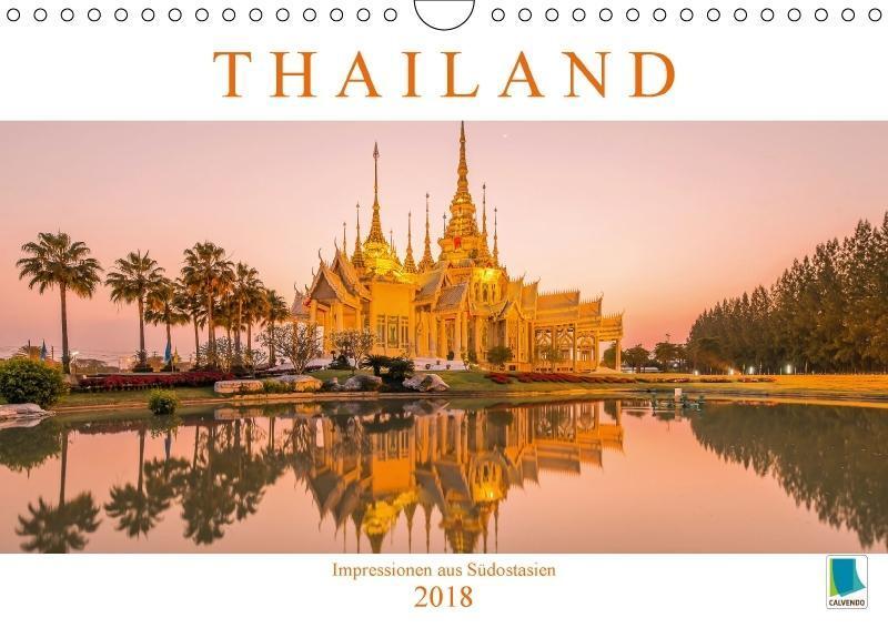 Thailand: Impressionen aus Südostasien (Wandkal...