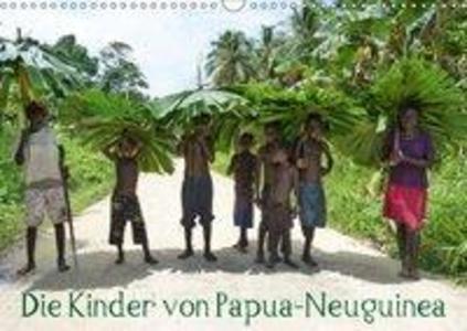 Die Kinder von Papua Neuguinea (Wandkalender 20...