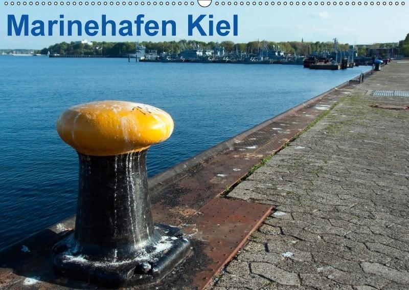 Marinehafen Kiel (Wandkalender 2018 DIN A2 quer)