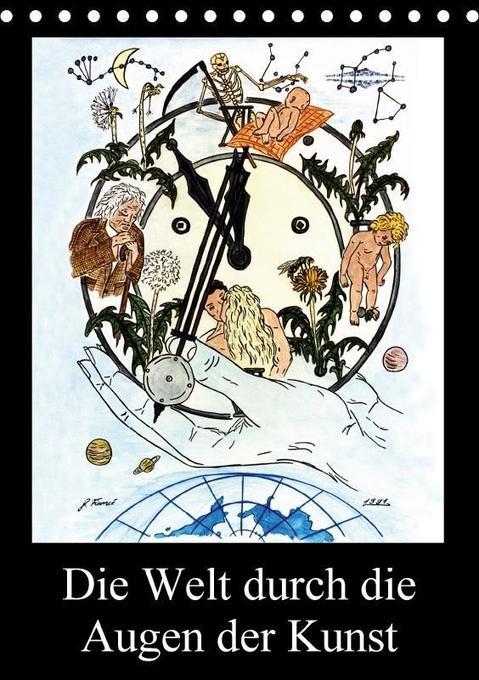 Die Welt durch die Augen der Kunst (Tischkalend...