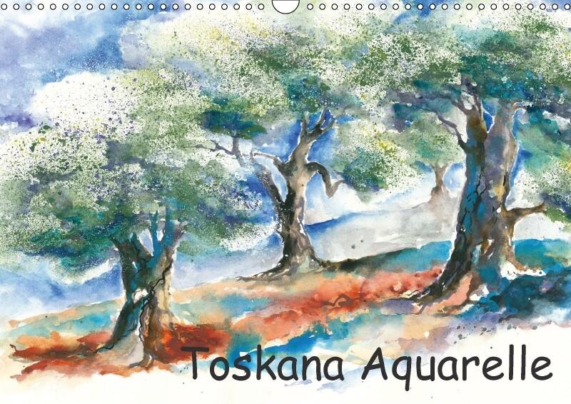 Toskana Aquarelle (Wandkalender 2018 DIN A3 quer)