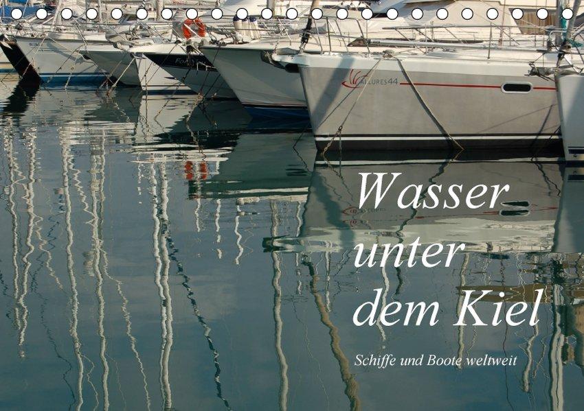 Wasser unter dem Kiel - Schiffe und Boote weltw...