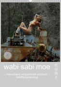 wabi sabi moe - hinreißend vergammelt erotisch - Akt/Bodypainting (Wandkalender 2018 DIN A3 hoch)