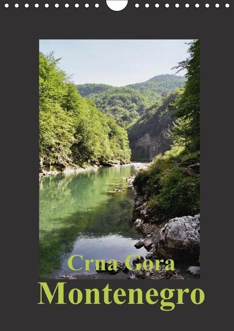 Crna Gora - Montenegro (Wandkalender 2018 DIN A...