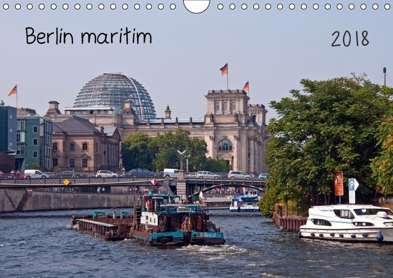Berlin maritim (Wandkalender 2018 DIN A4 quer)