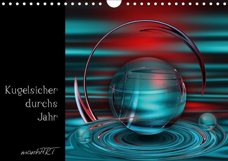 Kugelsicher durchs Jahr (Wandkalender 2018 DIN ...
