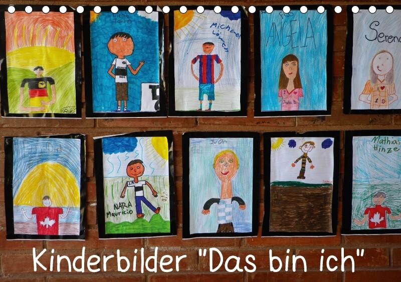 Kinderbilder Das bin ich (Tischkalender 2018 DI...