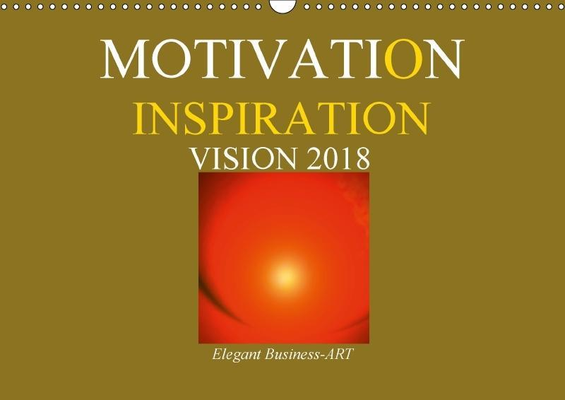 MOTIVATION - INSPIRATION - VISION 2018 (Wandkal...