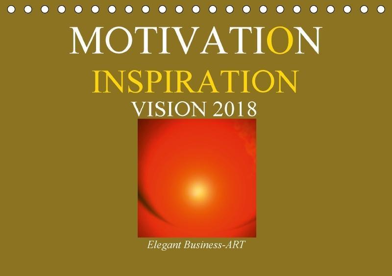 MOTIVATION - INSPIRATION - VISION 2018 (Tischka...