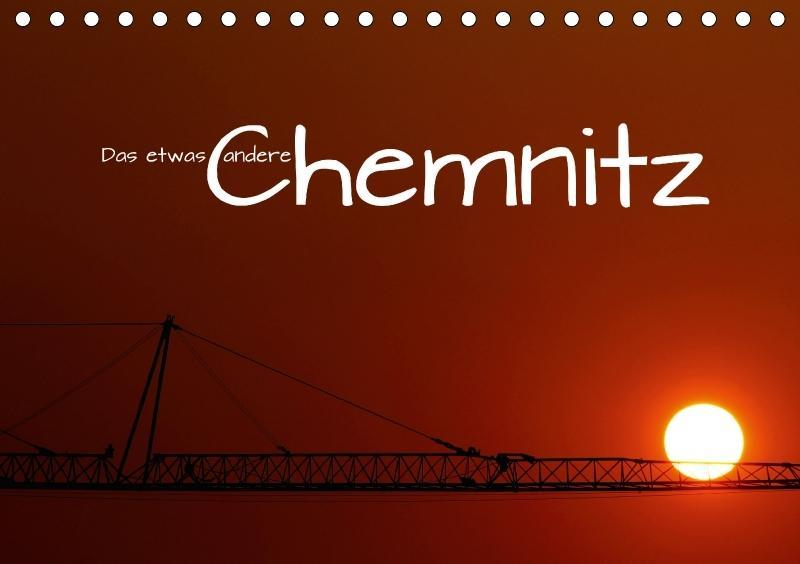 Das etwas andere Chemnitz (Tischkalender 2018 D...