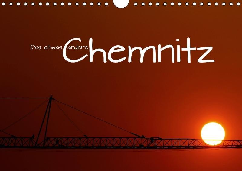 Das etwas andere Chemnitz (Wandkalender 2018 DI...