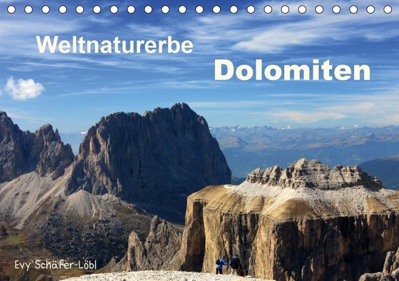 Weltnaturerbe DOLOMITEN (Tischkalender 2018 DIN...