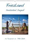 Friesland - Nordseebad Dangast (Wandkalender 2018 DIN A4 hoch)