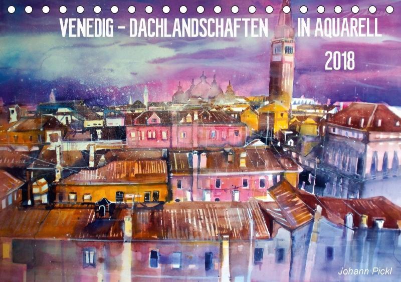 Venedig - Dachlandschaften in Aquarell (Tischka...