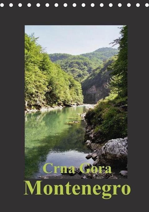 Crna Gora - Montenegro (Tischkalender 2018 DIN ...