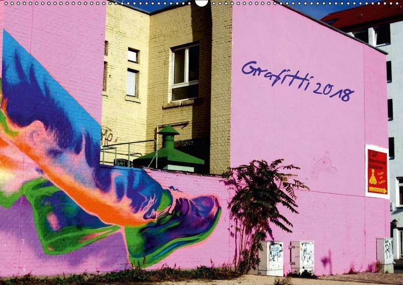 Grafitti 2018 (Wandkalender 2018 DIN A2 quer)