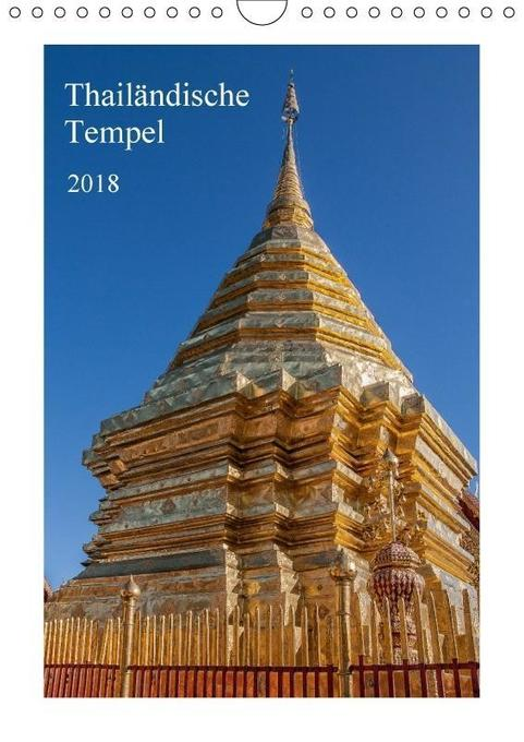 Thailändische Tempel (Wandkalender 2018 DIN A4 ...