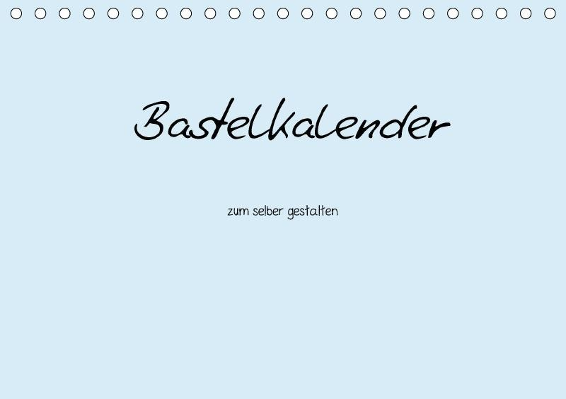 Bastelkalender - hell Blau (Tischkalender 2018 ...