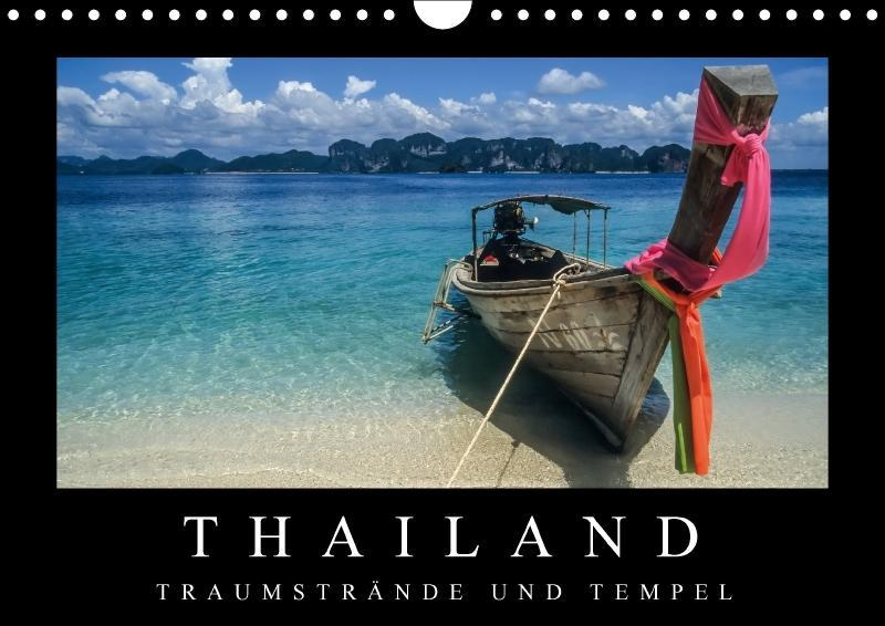 Thailand - Traumstrände und Tempel (Wandkalende...