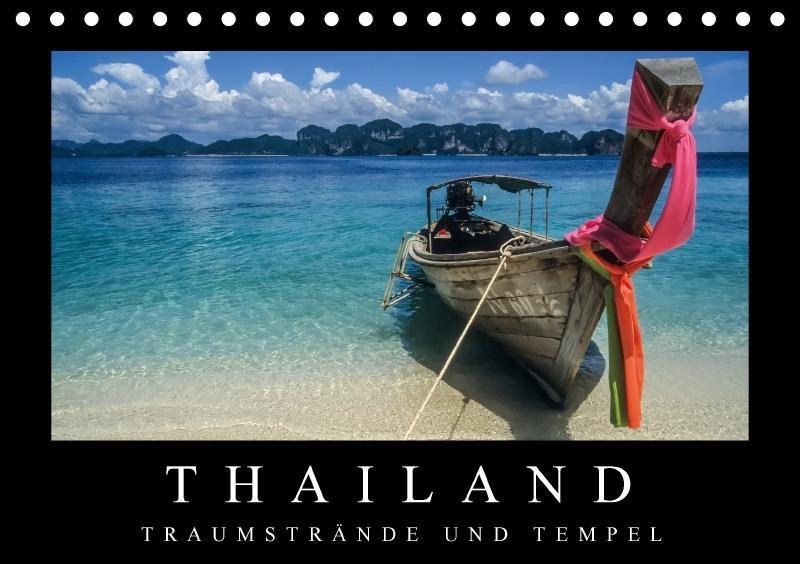 Thailand - Traumstrände und Tempel (Tischkalend...