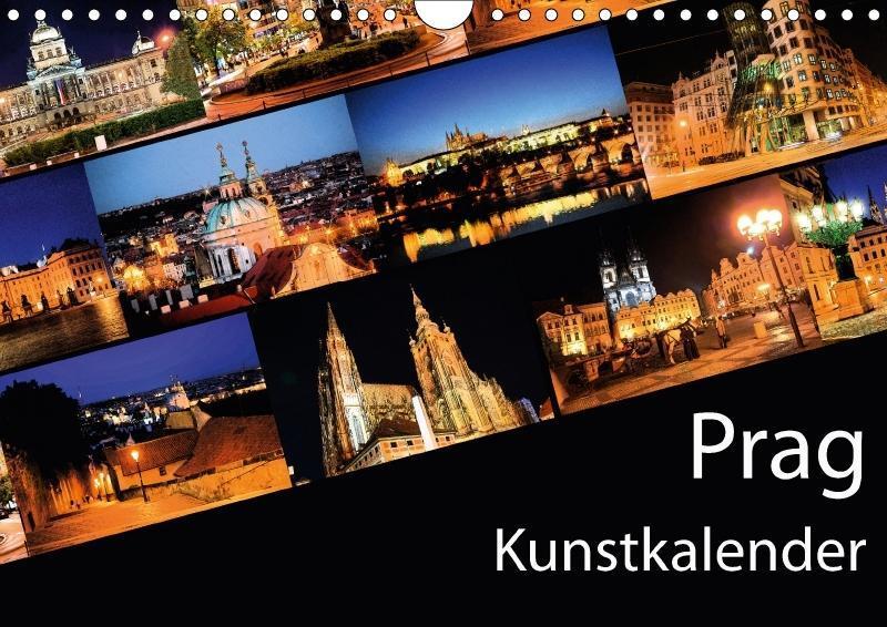 Prag Kunstkalender (Wandkalender 2018 DIN A4 quer)