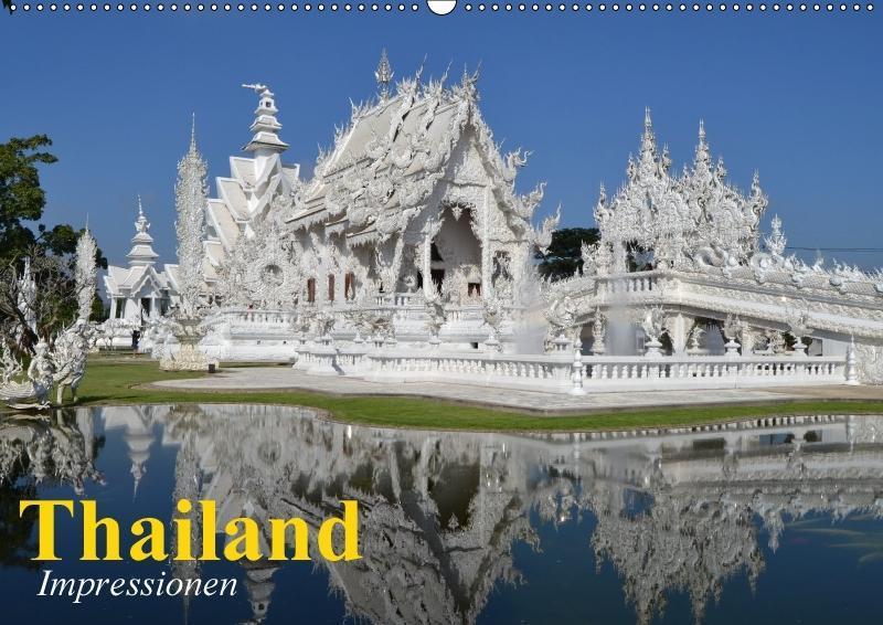 Thailand. Impressionen (Wandkalender 2018 DIN A...