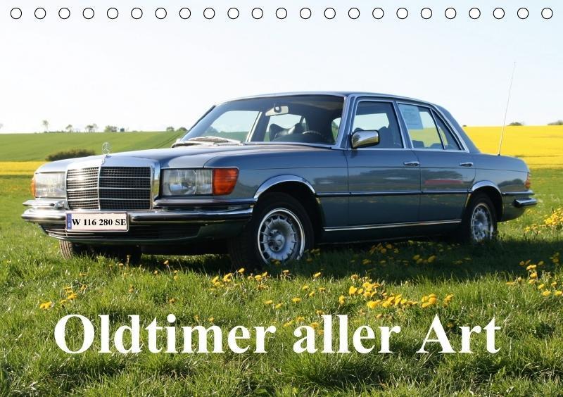 Oldtimer aller Art (Tischkalender 2018 DIN A5 q...