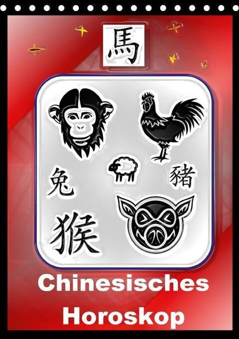 Chinesisches Horoskop (Tischkalender 2018 DIN A...