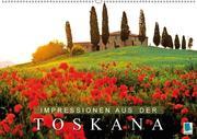 Impressionen aus der Toskana (Wandkalender 2018 DIN A2 quer)