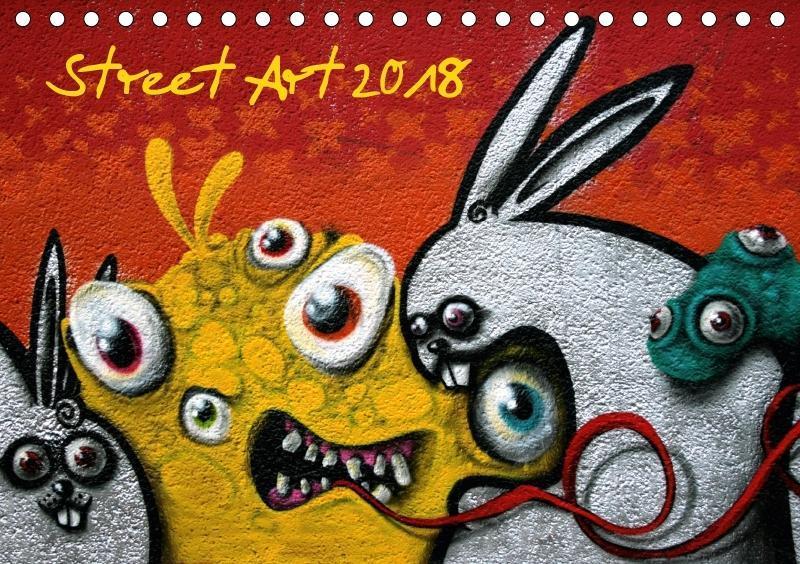 Street-Art 2018 / CH-Version (Tischkalender 201...