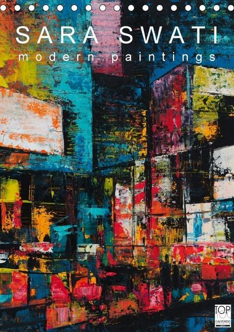SARA SWATI - modern paintings (Tischkalender 20...