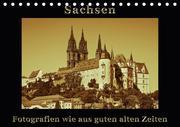 Sachsen / CH-Version (Tischkalender 2018 DIN A5 quer)