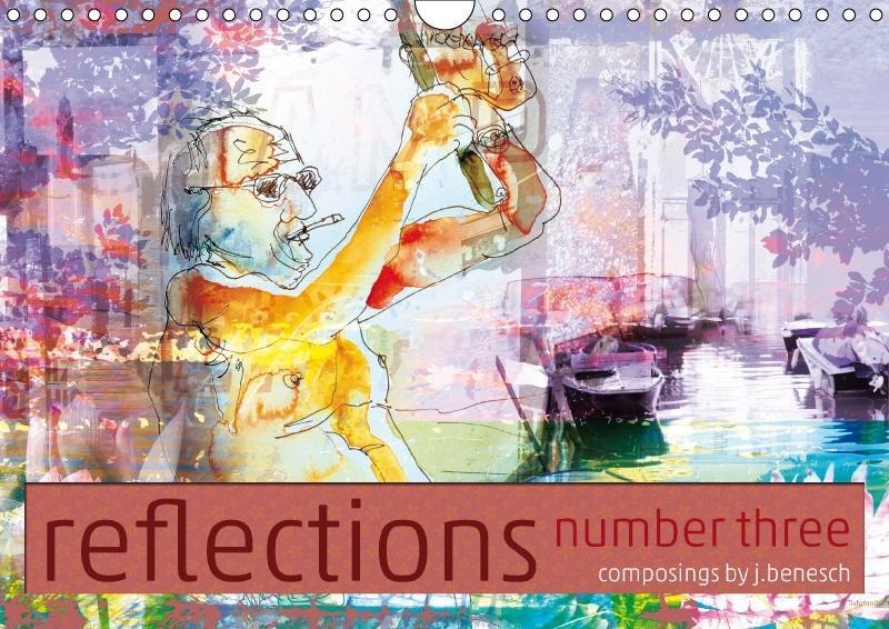 reflections number three (Wandkalender 2018 DIN...