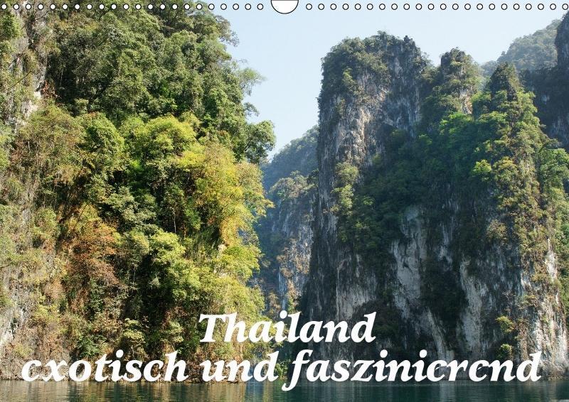 Thailand - exotisch und faszinierend (Wandkalen...