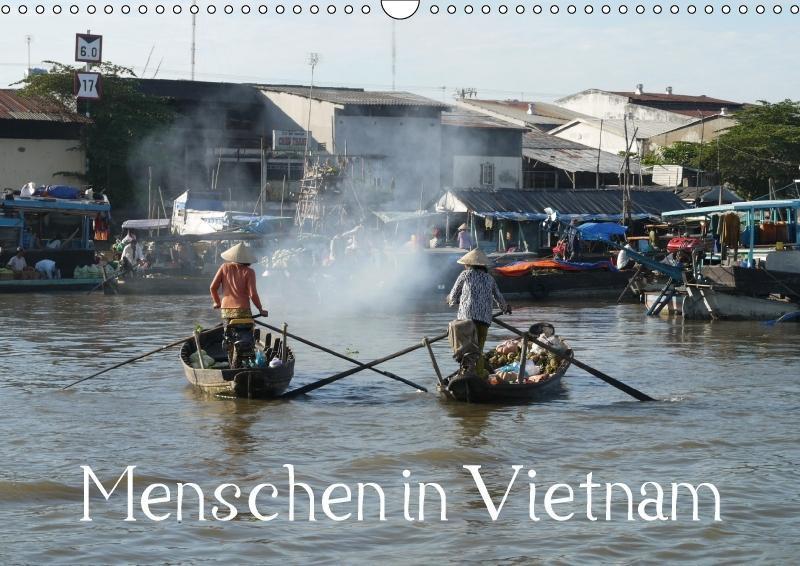 Menschen in Vietnam (Wandkalender 2018 DIN A3 q...