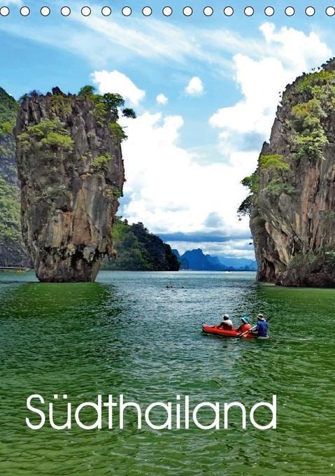 Südthailand (Tischkalender 2018 DIN A5 hoch)