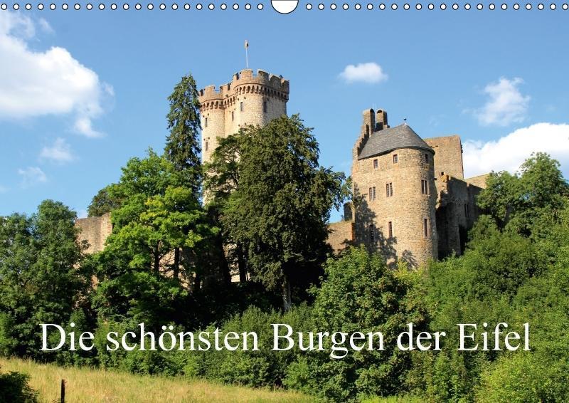 Die schönsten Burgen der Eifel (Wandkalender 20...