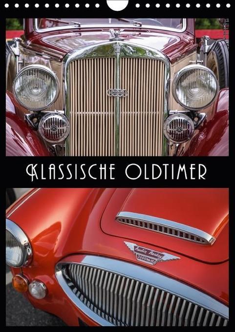 Klassische Oldtimer (Wandkalender 2018 DIN A4 h...