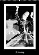 Mevlana's tanzende Derwische und seine Weisheiten (Wandkalender 2018 DIN A2 hoch)