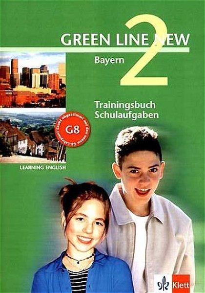 Green Line New 2. Trainingsbuch Schulaufgaben, Heft mit Audio-CD. Bayern als Buch