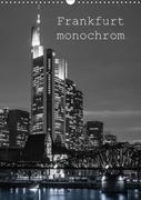 Frankfurt monochrom (Wandkalender 2018 DIN A3 hoch)