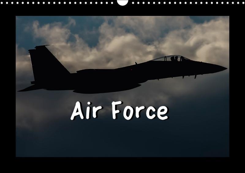 Air Force (Wall Calendar 2018 DIN A3 Landscape)