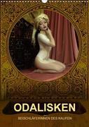 ODALISKEN - BEISCHLÄFERINNEN DES KALIFEN (Wandkalender 2018 DIN A3 hoch)