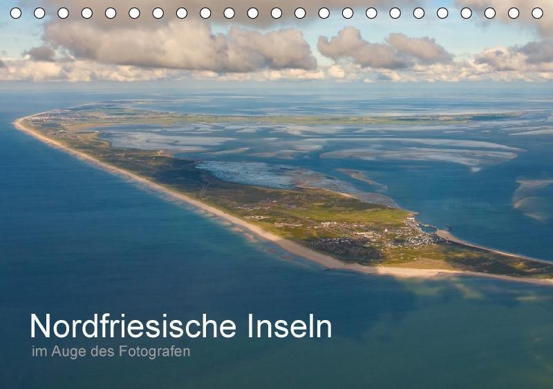 Nordfriesische Inseln im Auge des Fotografen (T...