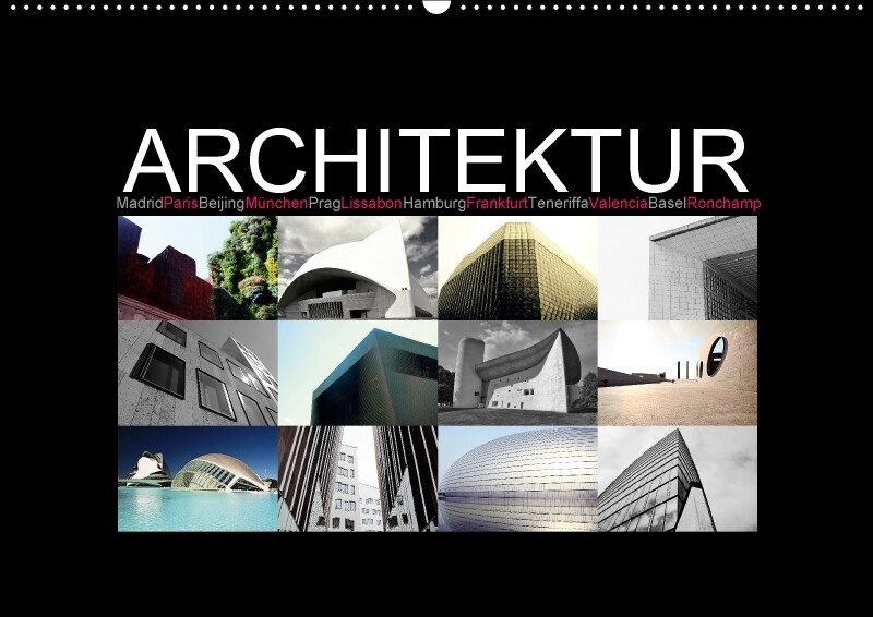 Architektur [Madrid, Paris, Beijing, München, P...