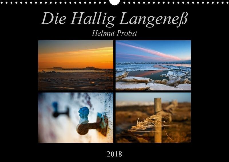 Die Hallig Langeneß (Wandkalender 2018 DIN A3 q...