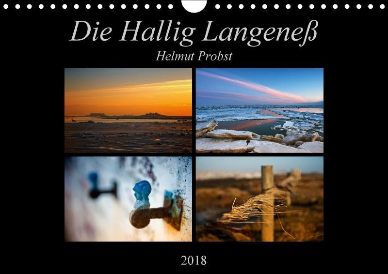 Die Hallig Langeneß (Wandkalender 2018 DIN A4 q...