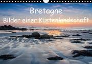Bretagne - Bilder einer Küstenlandschaft (Wandkalender 2018 DIN A4 quer)
