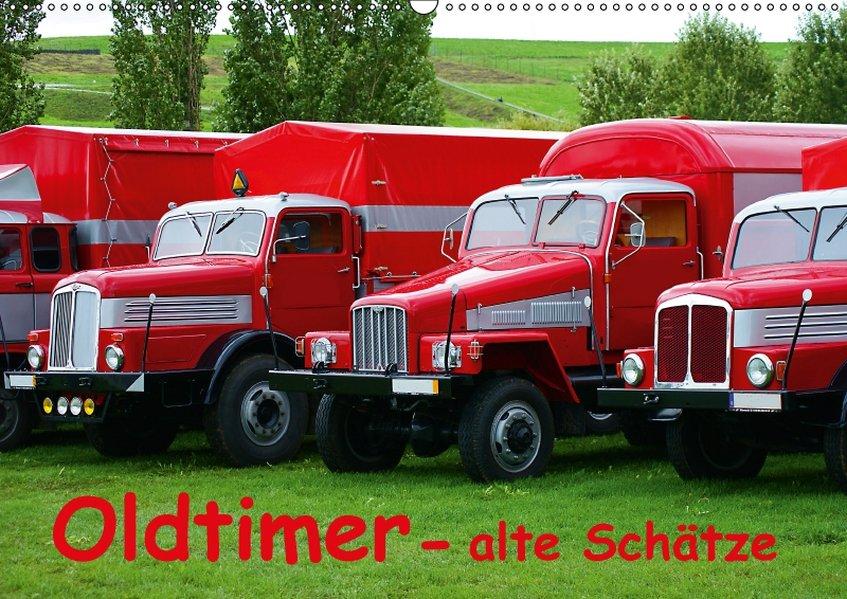 Oldtimer - alte Schätze (Wandkalender 2018 DIN ...