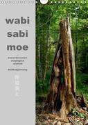 wabi sabi moe - bewundernswert vergänglich erotisch - Akt/Bodypainting (Wandkalender 2018 DIN A4 hoch)